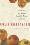 Thumbnail image for Apples Under the Bed: Recollections and Recipes from B.C. Writers and Artists