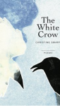 Thumbnail image for The White Crow: Poems 2013, Sale price $10 plus postage(was $18), contact me please.